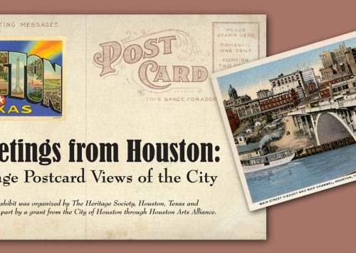 Greetings from Houston: Vintage Postcard Views of the City