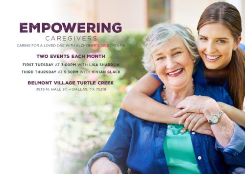 EMPOWERING CAREGIVERS – CARING FOR A LOVED ONE WITH ALZHEIMER'S OR DEMENTIA
