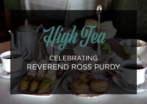 High Tea Celebrating Reverend Ross Purdy