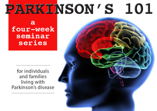 PARKINSON'S 101: a four-week seminar series