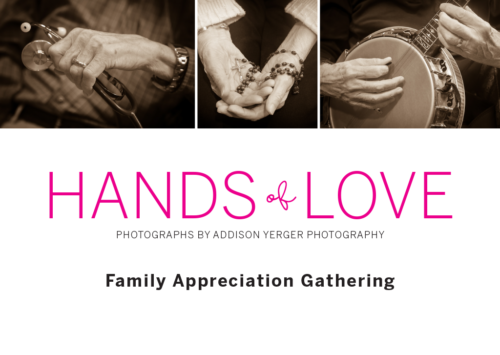 Hands of Love: Family Appreciation Event