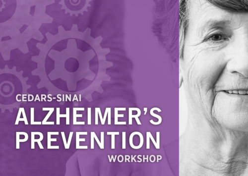 Cedars-Sinai Alzheimer's Prevention Workshop
