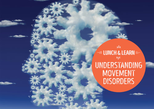 Lunch and Learn: Understanding Movement Disorders