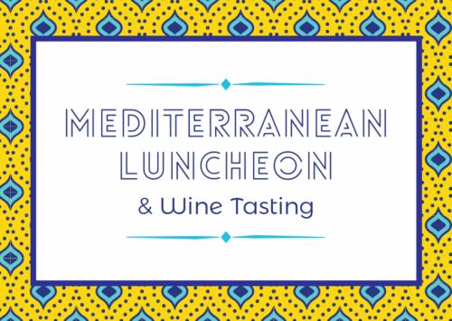 Mediterranean Luncheon & Wine Tasting