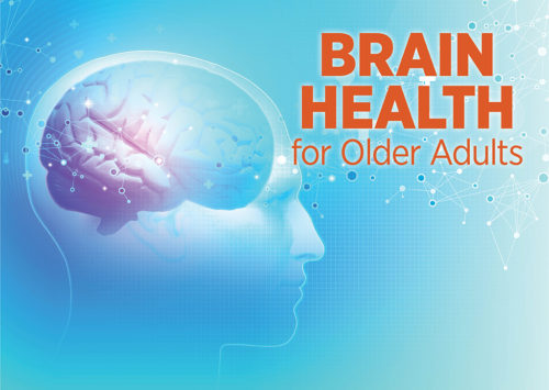 BRAIN HEALTH FOR OLDER ADULTS