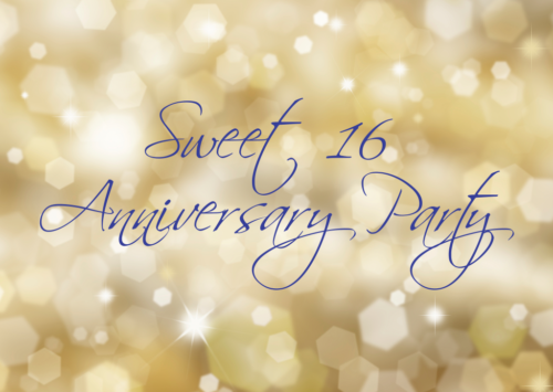 Sweet 16 Anniversary Party