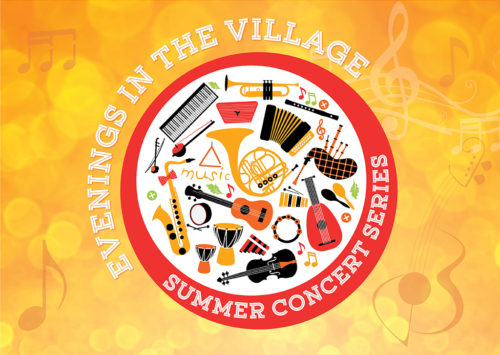EVENINGS AT THE VILLAGE: SUMMER CONCERT SERIES