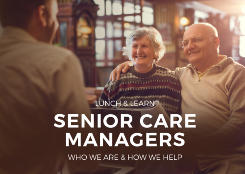 Senior Care Managers: Who We Are and How We Help