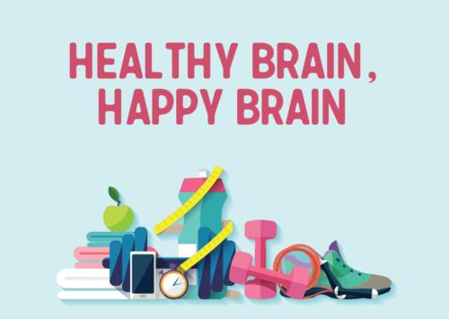 Healthy Brain, Happy Brain