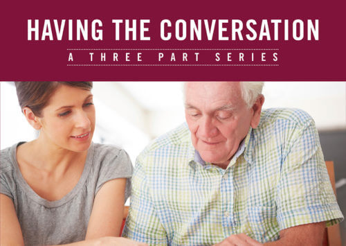 HAVING THE CONVERSATION: A THREE PART SERIES