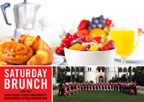 SATURDAY BRUNCH WITH THE SAN DIEGO STATE UNIVERSITY MARCHING AZTECS DRUMLINE