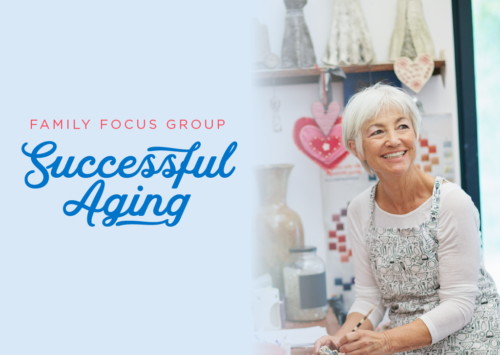 Family Focus Group: Successful Aging