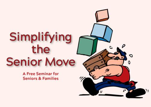 Simplifying the Senior Move