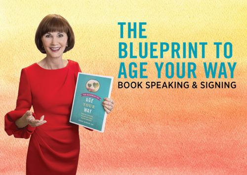 THE BLUEPRINT TO AGE YOUR WAY – BOOK SPEAKING & SIGNING