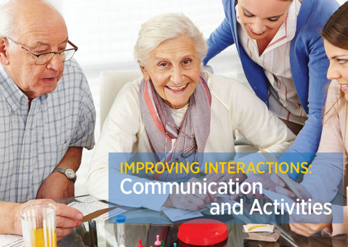 IMPROVING INTERACTIONS: Communication and Activities