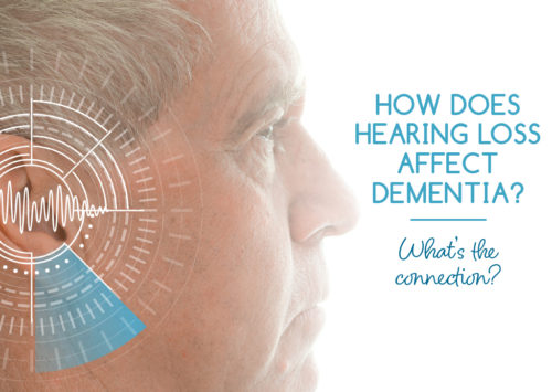 How Does Hearing Loss Affect Dementia?