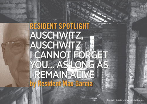 Resident Spotlight: Auschwitz, Auschwitz I Cannot Forget You… As Long As I Remain Alive by Resident Max Garcia