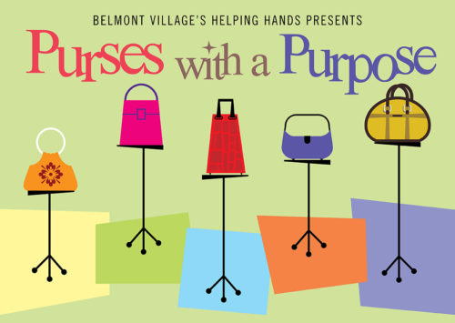 BELMONT VILLAGE'S HELPING HANDS PRESENTS PURSES WITH A PURPOSE
