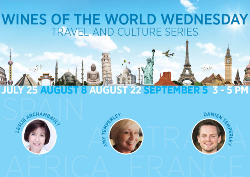 Wines of the World • Travel and Culture Series