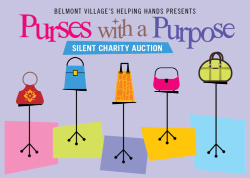 BELMONT VILLAGE'S HELPING HANDS PRESENTS PURSES WITH A PURPOSE – SILENT CHARTY AUCTION