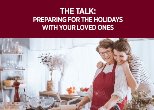 The Talk: Preparing for the Holidays with Your Loved Ones