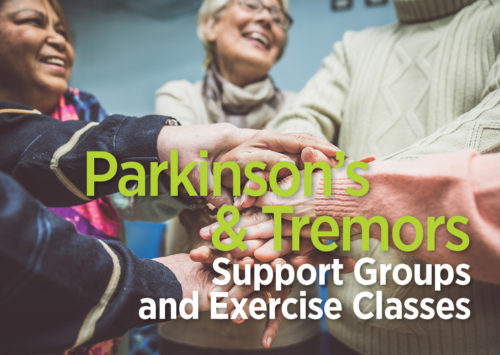 Parkinson's & Tremors Support Groups and Exercise Classes