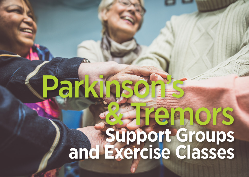 Parkinson's and Tremors - Support Groups and Exercise Classes