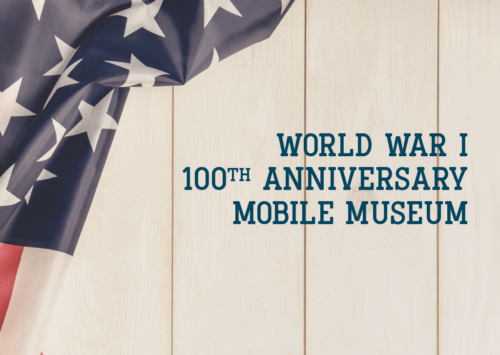 World War I 100th Anniversary Mobile Museum