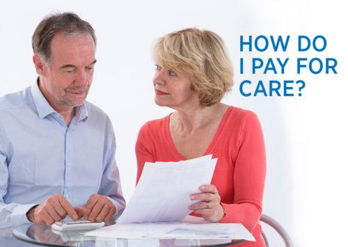 HOW DO I PAY FOR CARE?