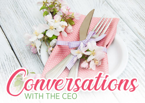 Conversations with CEO, Patricia Will