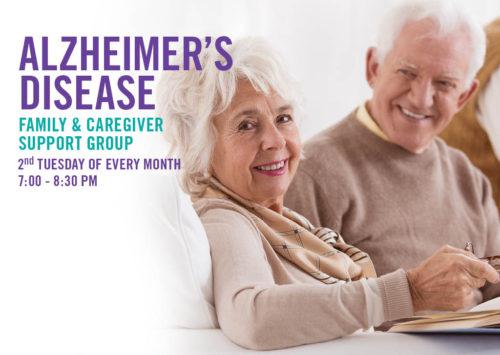 ALZHEIMER'S DISEASE: FAMILY & CAREGIVER SUPPORT GROUP