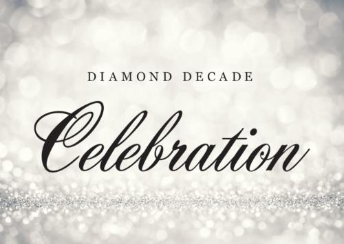 Diamond Decade Celebration