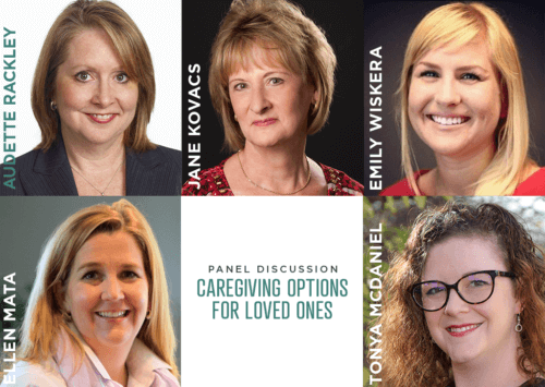 Panel Discussion: Caregiving Options for Loved Ones
