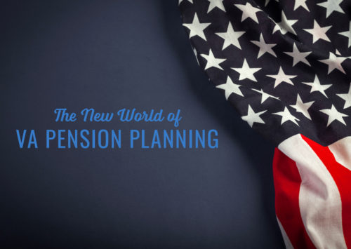 The New World of VA Pension Planning