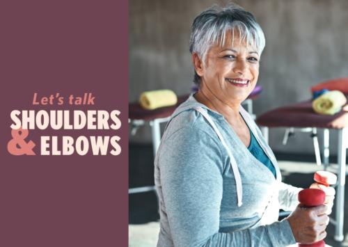 Let's Talk Shoulders & Elbows