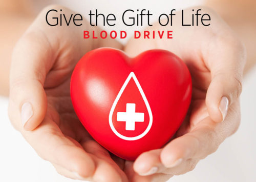 GIVE THE GIFT OF LIFE – BLOOD DRIVE
