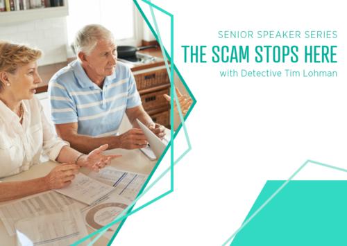 Senior Speaker Series: The Scam Stops Here