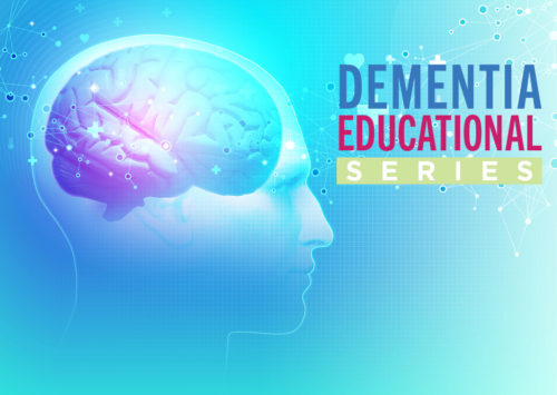 Dementia Educational Series