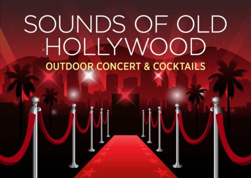 Sounds of Old Hollywood: Outdoor Concert & Cocktails