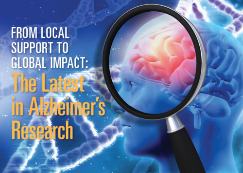 FROM LOCAL SUPPORT TO GLOBAL IMPACT: THE LATEST IN ALZHEIMER'S RESEARCH