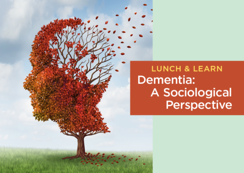 Dementia: A Sociological Perspective