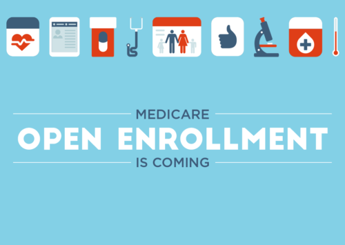 Open Enrollment is Coming