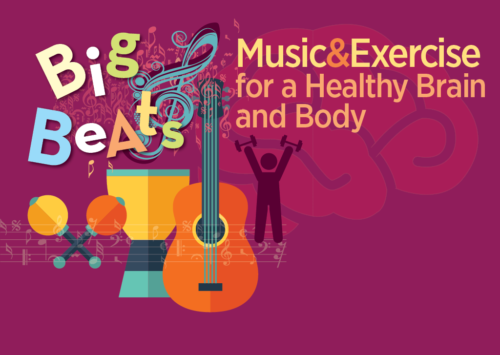 Big Beats: Music and Exercise for a Healthy Brain and Body