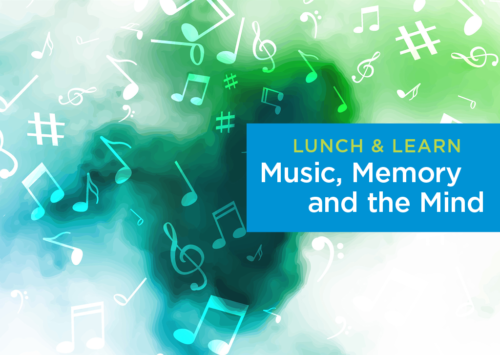 LUNCH & LEARN: Music, Memory and the Mind