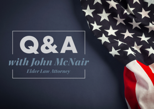 Q&A with John McNair, Elder Law Attorney