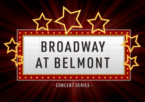 Broadway at Belmont Concert Series