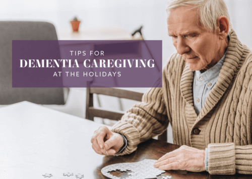 Tips for Dementia Caregiving at the Holidays